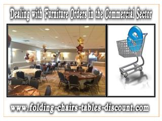 Dealing with Furniture Orders in the Commercial Sector