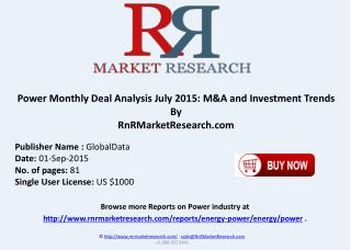 Power Monthly Deal Analysis July 2015 M&A and Investment Trends