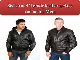 Stylish and Trendy leather jackets online for Men