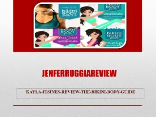 Jenferruggiareview.com/kayla-itsines-review-the-bikini-body-guide