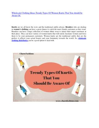Wholesale Clothing Ideas-Trendy Types Of Women Kurtis That You should be Aware Of.