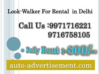 Lookwalker Rental in Delhi,9971716221