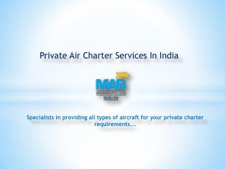 Private Air Charter Services in India