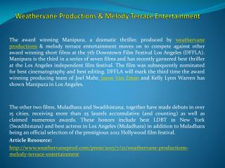 Weathervane Productions & Melody Terrace Entertainment