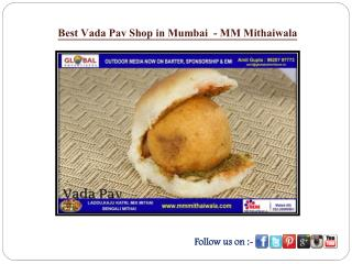 Best Vada Pav Shop in Mumbai  - MM Mithaiwala