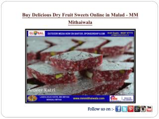Buy Delicious Dry Fruit  Sweets Online in Malad - MM Mithaiwala