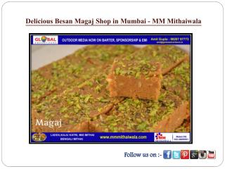 Delicious Besan Magaj Shop in Mumbai - MM Mithaiwala