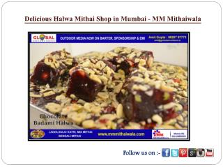 Delicious Halwa Mithai Shop in Mumbai - MM Mithaiwala