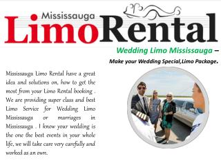 Wedding Limo Mississauga – Our swift of Mississauga Limo Rental