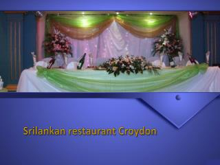 How to Book Srilankan Restaurant Croydon or Surrey Online