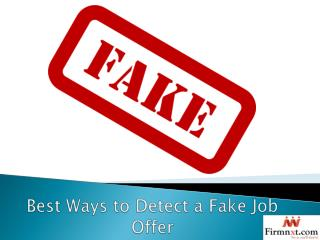 Best Ways to Detect a Fake Job Offer