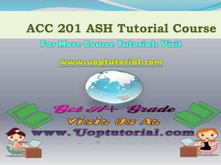 ACC 201 UOP TUTORIAL / Uoptutorial
