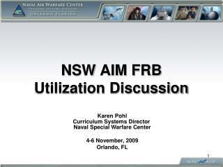 NSW AIM FRB Utilization Discussion