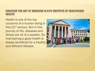 The Kyiv Institute of Healthcare is Best University in Ukraine