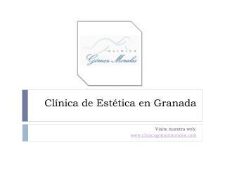 Cl�nica de est�tica en Granada