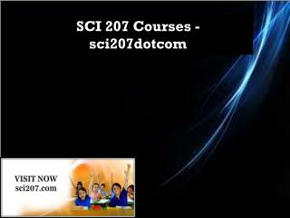 SCI 207 Courses - sci207dotcom