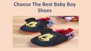 Choose The Best Baby Boy Shoes