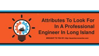 Attributes To Look For In A Professional Engineer In Long Island