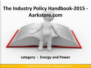 The Industry Policy Handbook-2015 - Aarkstore.com