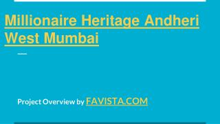 Millionaire Heritage Andheri west Reviews