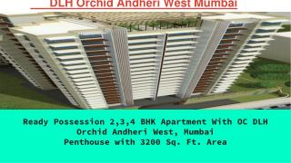 DLH Orchid Andheri West, Mumbai Project Overview