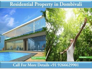 Residential Property in Dombivali@9266629901