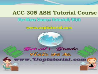 ACC 305 ASH TUTORIAL / Uoptutorial