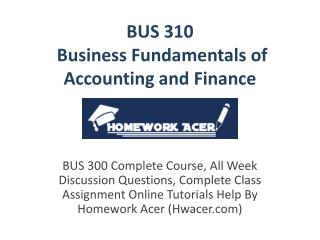 Bus 310 business Fundamentals Of Accounting And Finance