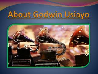 About Godwin Usiayo updates
