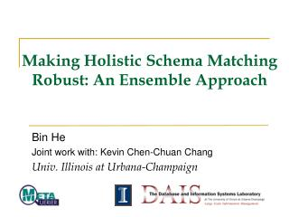 Making Holistic Schema Matching Robust: An Ensemble Approach