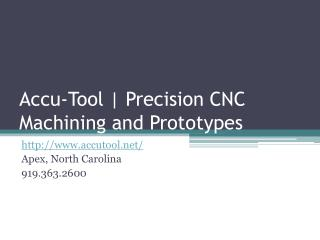 Precision CNC Machine Shop Raleigh NC