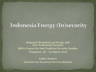 Indonesia Energy Insecurity