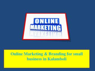 Online Marketing & Branding for small business in Kalamboli