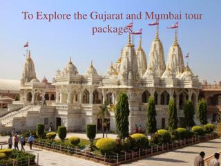 Explore The Gujarat To Mumbai Tour Packages