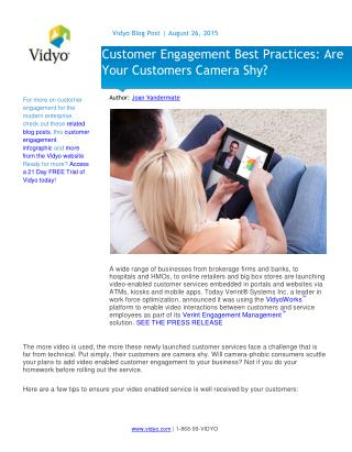 Customer Engagement Best Practices: Are Your Customers Camera Shy?