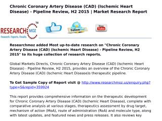Chronic Coronary Artery Disease (CAD) (Ischemic Heart Disease) - Pipeline Review, H2 2015