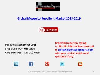 Global Mosquito Repellent Market Trends, Challenges and Growth Drivers Analysis to 2019