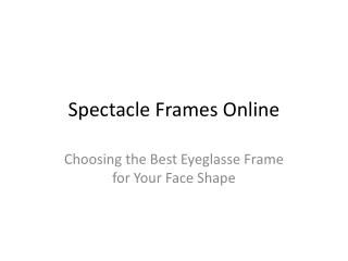 Online Spectacle Frames