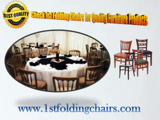 Check 1st Folding Chairs for Quality Furniture Products