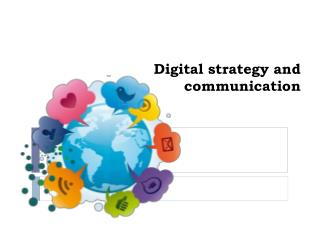 Digital strategy and communication