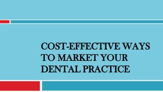 Cost-Effective Ways to Market Your Dental Practice