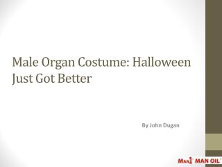 Male Organ Costume: Halloween Just Got Better