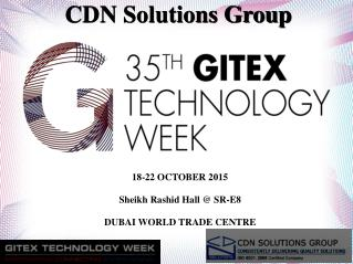 CDN Solutions Group Announce its Solid Presence in Gitex 2015
