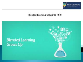 Blended Learning Grows Up