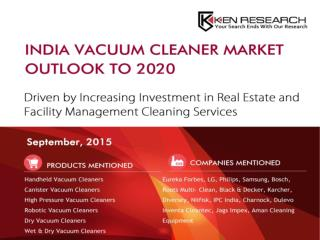 India Residential Vacuum Cleaner Market|India Non-Residential Vacuum Cleaner Market
