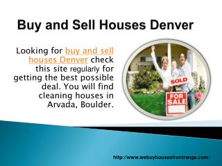 Buy and Sell houses Denver