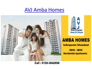 Buy Flats In Indirapuram Ghaziabad  | AVJ Amba Homes