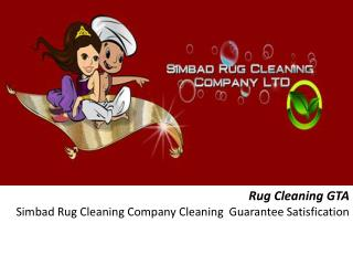Rug Cleaning GTA - Simbad Rug Cleaning Company , Cleaning  Guarantee Satisfication.