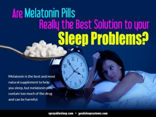 Are Melatonin Pills Really the Best Solution to your Sleep Problems?