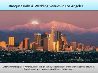 Banquet halls, party halls, wedding venues in Los Angeles